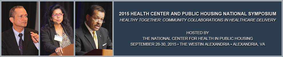 2015 Health Center and Public housing National Symposium
